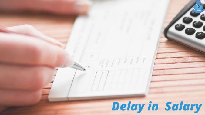 Delay in Salary