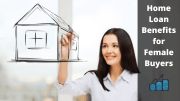 Benefits of Buying a Home in the Woman's Name