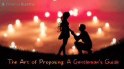 The Art of Proposing A Gentleman's Guide