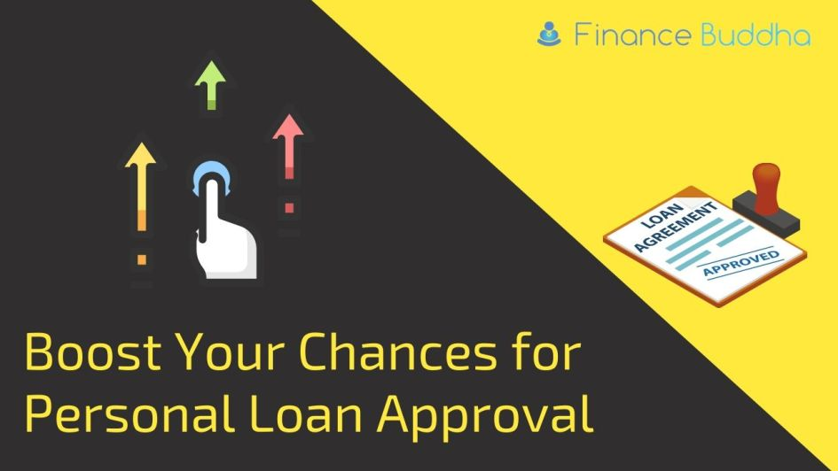 Boost Your Chances for Personal Loan Approval