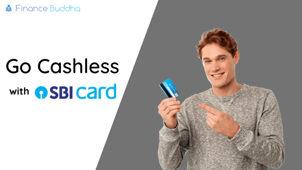 Go cashless with SBI cards