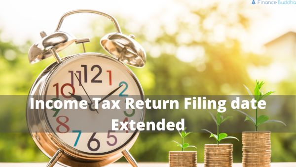 Income Tax Return Filing date Extended