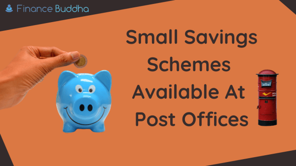 Small Savings Schemes Available At Post Offices