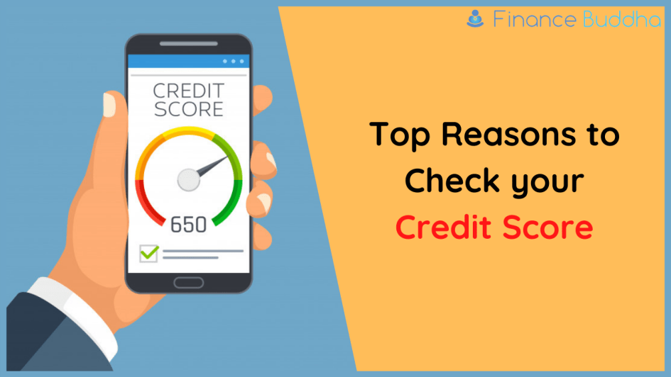 Top Reasons to Check your Credit Score