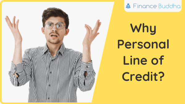 Why Personal Line of Credit