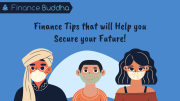 Finance Tips that will Help you Secure your Future!