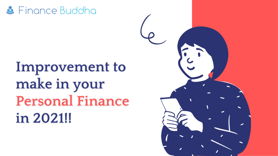 Improvement to make in your personal finance in 2021!!