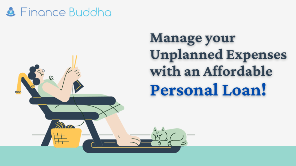Manage your Unplanned Expenses with an Affordable Personal Loan!