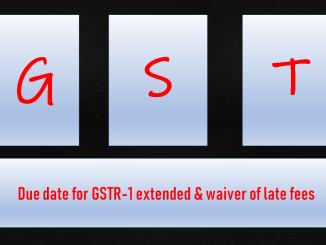 Due date for GSTR-1 extended & waiver of late fees
