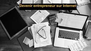 Entrepreneur sur internet