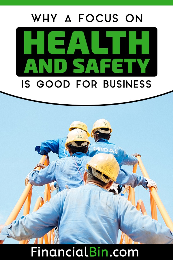 Why A Focus On Health And Safety Is Good For Business