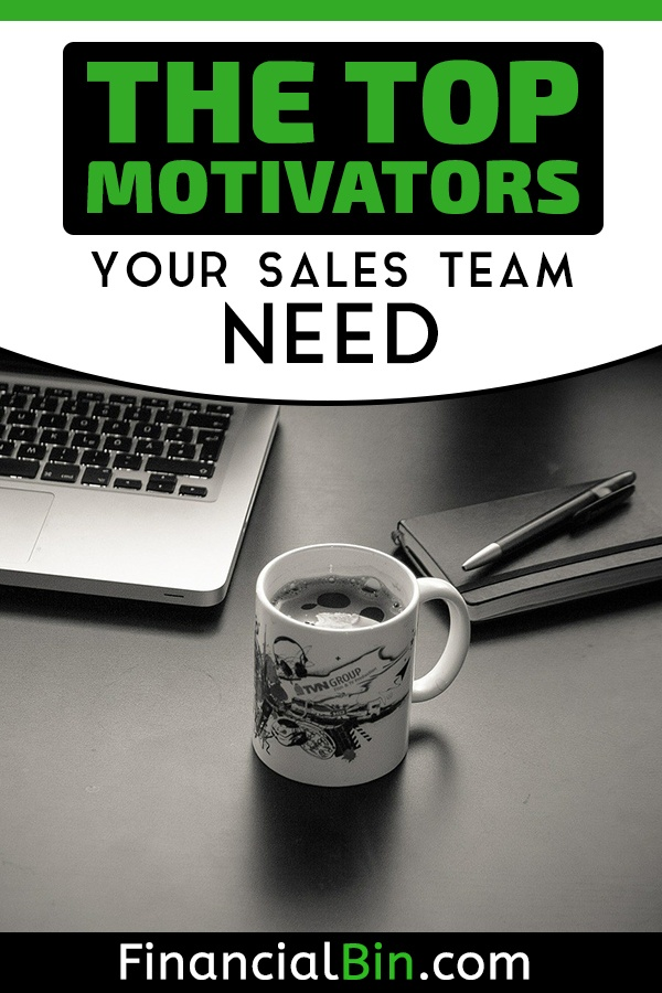 The Top Motivators Your Sales Team Need