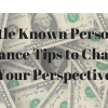 Little Known Personal Finance Tips to Change Your Perspective