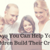 Ways You Can Help Your Children Build Their Credit