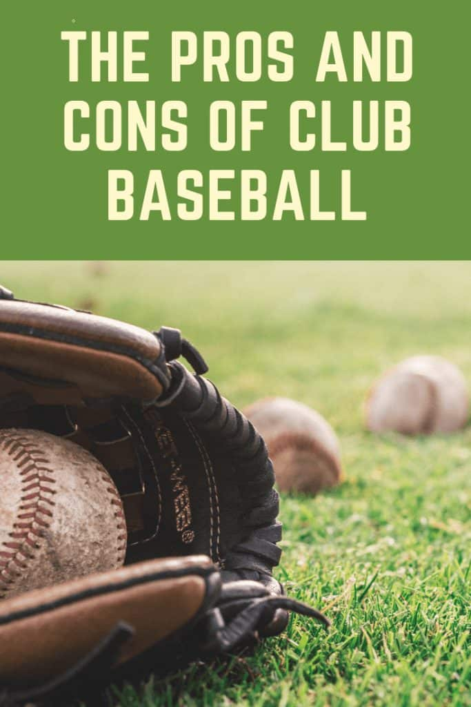 Pinterest image sharing the pros and cons of a club baseball team