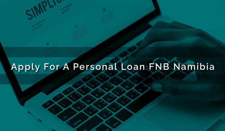 Personal Loan FNB Namibia