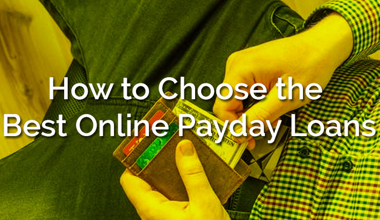 Choose the Best Online Payday Loans