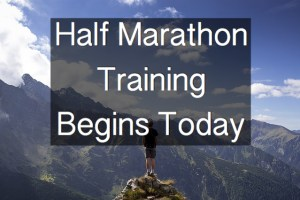 Half Marathon Training Begins Today