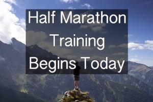 Half Marathon Training Begins Today