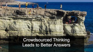 Crowdsourced Thinking Leads to Better Answers