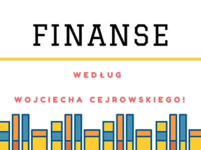 Finanse według Wojciecha Cejrowskiego!