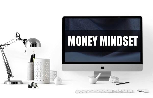 Money Mindset & Finanzielles Mindset in 7 Schritten aufbauen