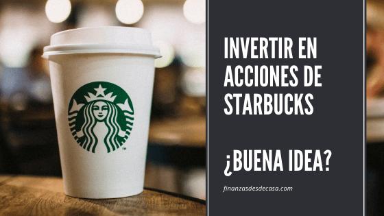 Invertir en acciones de Starbucks