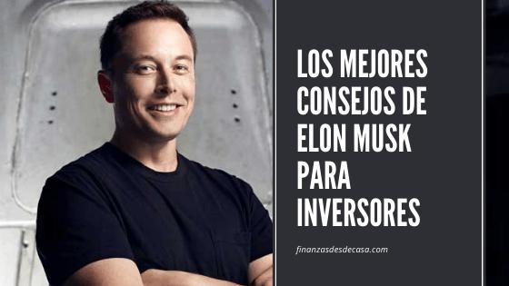 Los mejores consejos de Elon Musk