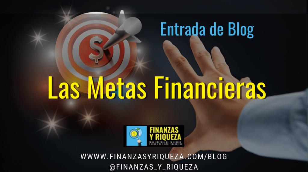 Las metas financieras