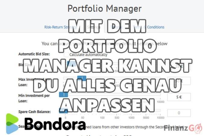 Mit dem Bondora Portfolio Manager kannst Du alles sehr genau anpassen. So kannst du das Beste aus deinem Investment rausholen.