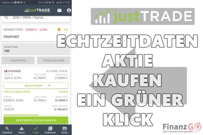 JustTrade Erfahrungen kaufen von Aktien in Echtzeitmodus und zu 0 Euro. Ein Klick auf GRÜN und der Kauf ist getätigt.