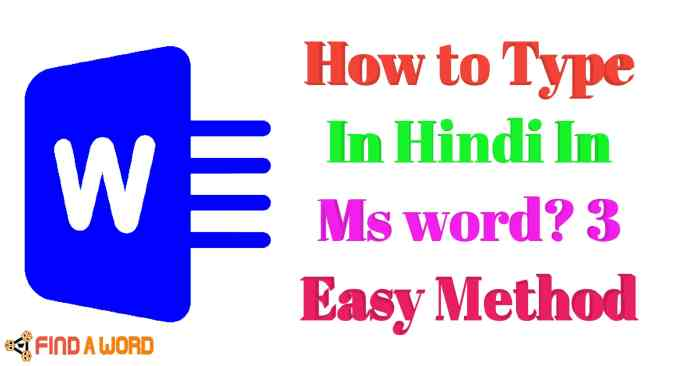 How to type In Hindi in Ms word