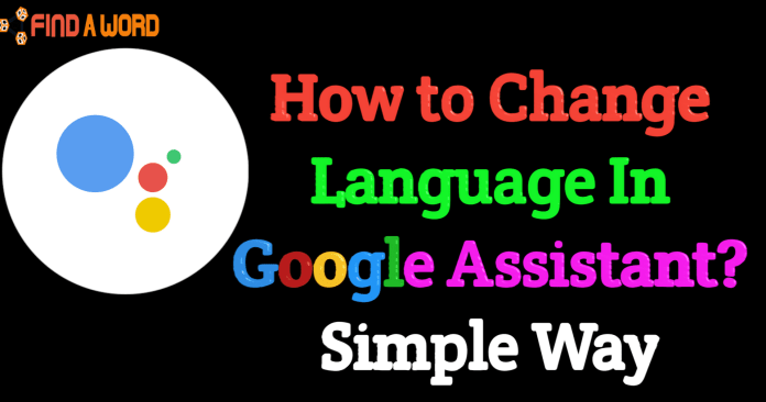 how to change language in google assistant