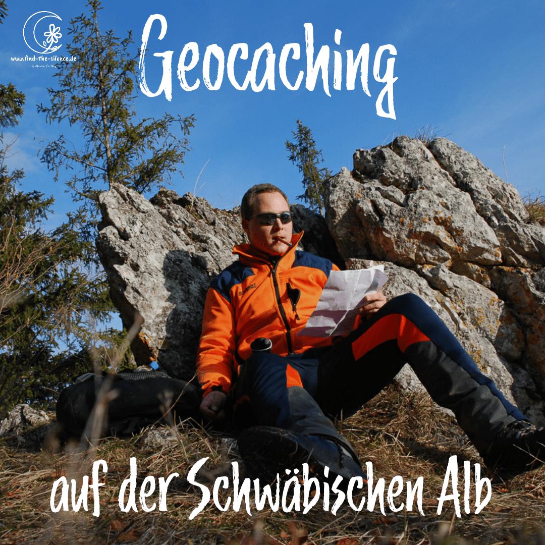Geocaching auf der Schwäbischen Alb