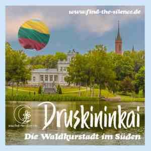 Ein Stadtspaziergang in Druskininkai