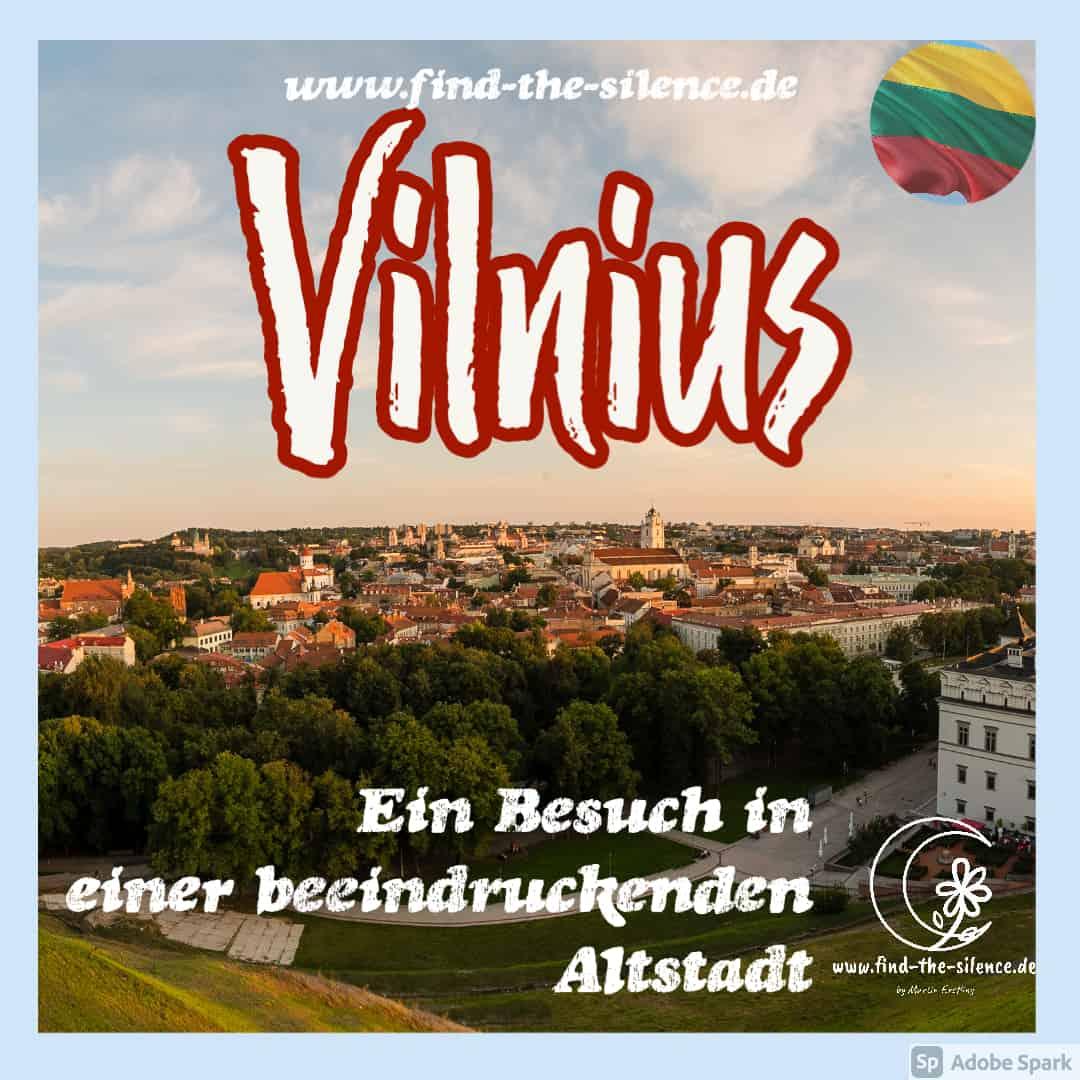 Ein Besuch in Vilnius