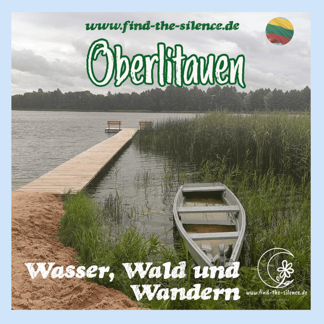Oberlitauen - Wasser, Wald und Wandern