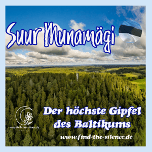 Der höchste Gipfel des Baltikums_ Suur Munamägi