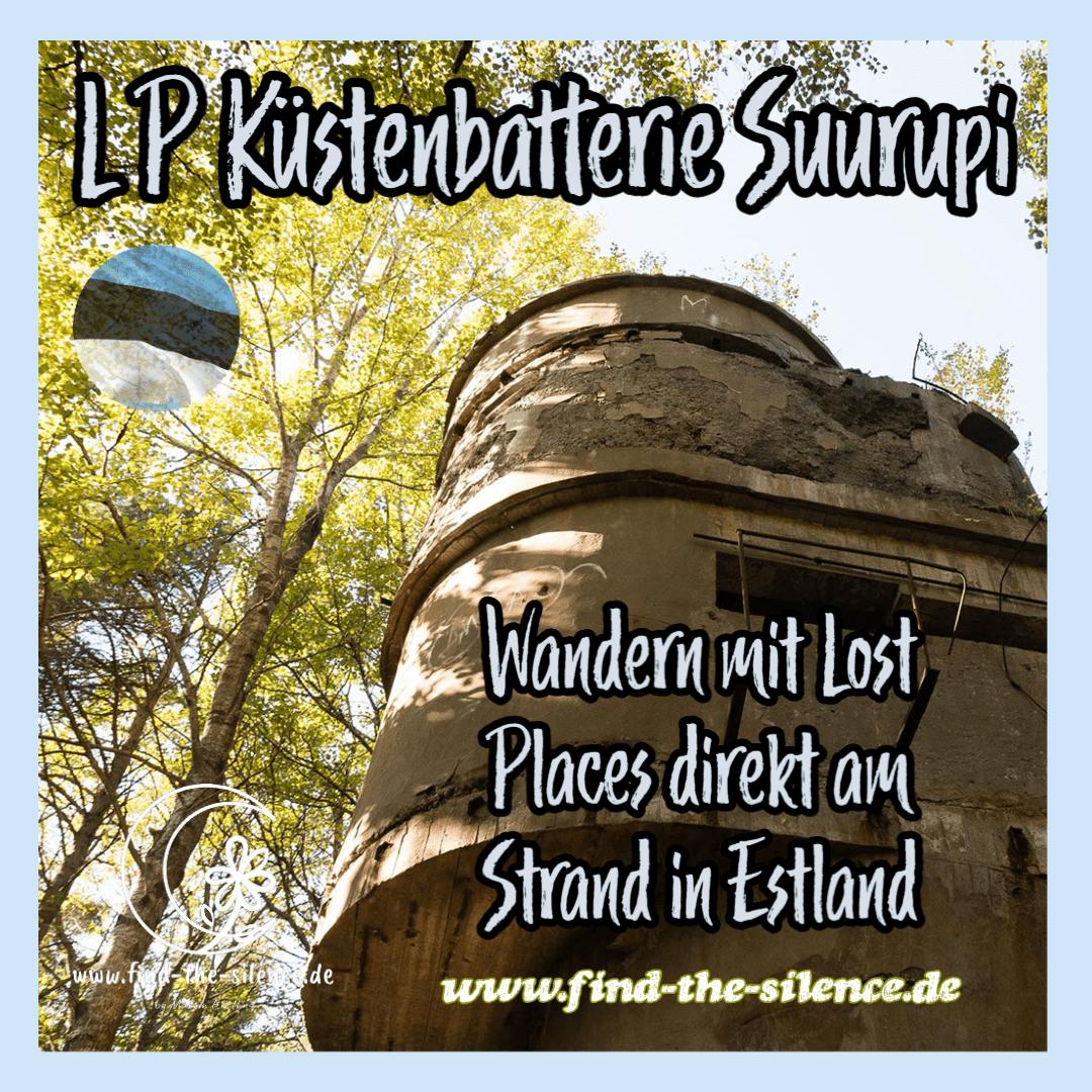 Lost Place Küstenbatterie Suurupi
