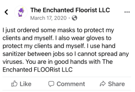 Nate Hall from the Enchanted FLOORIST claims on a public Facebook post that his company has safe COVID practices.