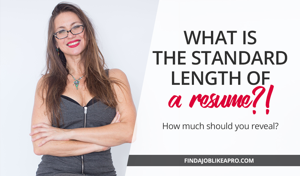 Job Hunting Tip: What is the standard Resume length?