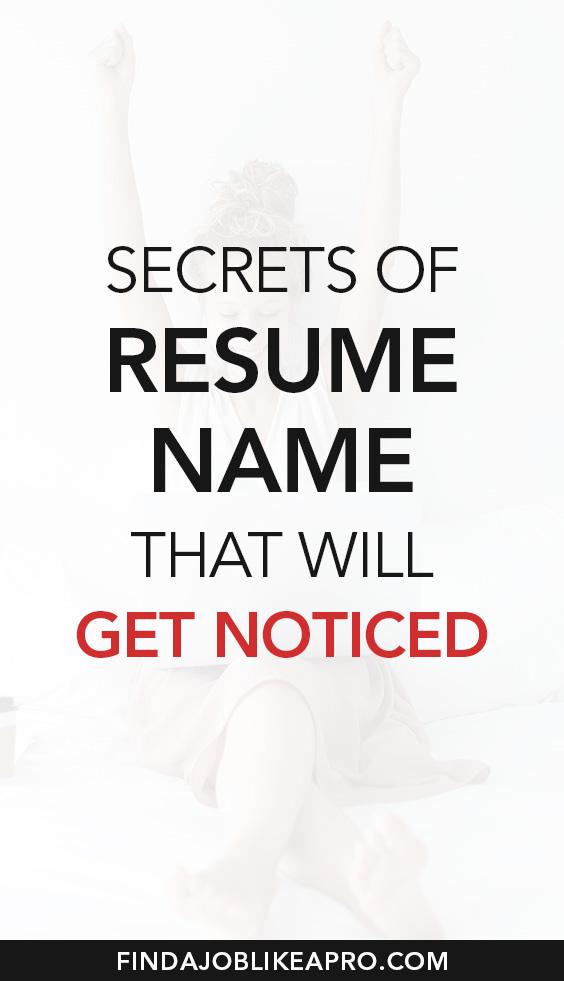 Secrets of Resume Name that will get noticed #resume #resumewriting #resumetips
