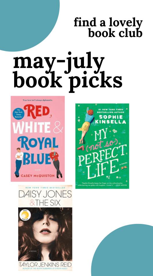 FINDALOVELYBOOKCLUB BOOK CLUB PICKS: MAY-JULY