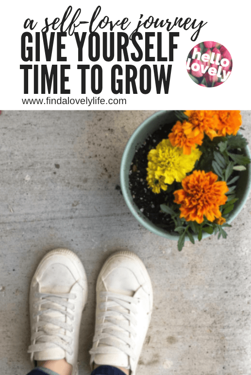 give yourself time to grow