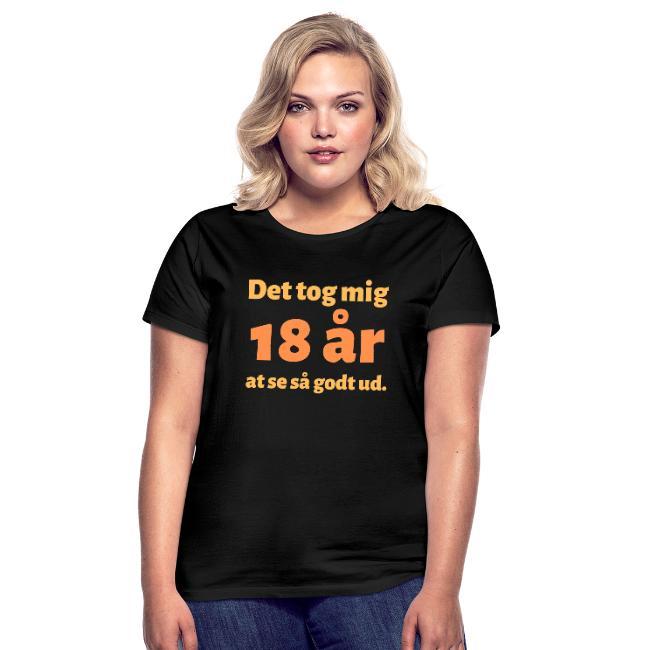 T-shirt, dam - Det tog mig 18 år at se så godt ud Image