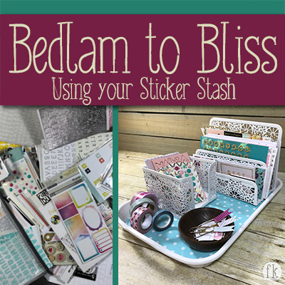 Bedlam to Bliss: Sticker Stash - Featured