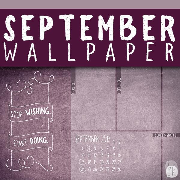 September Wallpaper: Stop Wishing. Start Doing - Featured