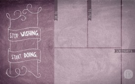 September Wallpaper: Stop Wishing. Start Doing - No Date