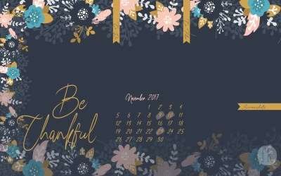 November Wallpaper: Be thankful