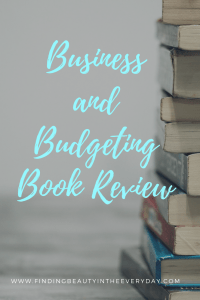 Must-Read Books for anyone looking to learn about budgeting, business basics, and investing